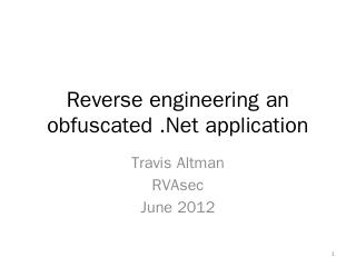 Reverse engineer an obfuscated .Net applicati...