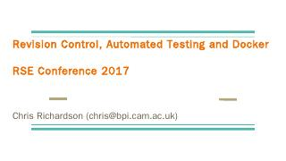 Revision Control, Automated Testing and Docke...