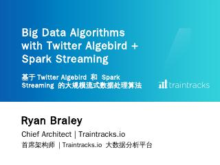 Ryan Braley Big Data Algorithms with Twitter ...