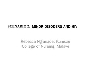 scenario 2: minor disoders and hiv - Global R...