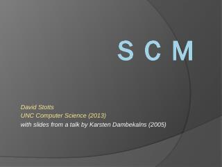 SCMnbsp; SCM? Software Configuration Management