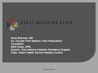 Scott Brannan, MD Co- Founder First Nations ....