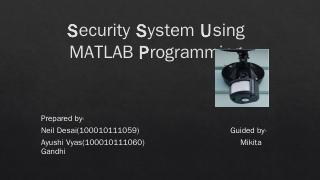 Security System Using MATLAB Programming