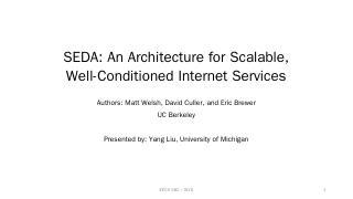 SEDA - EECS @ Michigan - University of Michigan