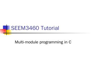 SEEM3460 Tutorial