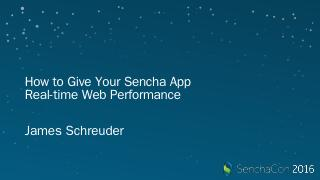 SenchaCon 2016 Real-time Web - Final.pptx - S...