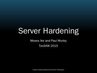 Server Hardening - UT Dallas
