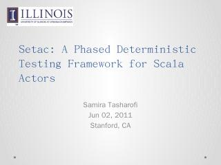 Setac: A Phased Testing Framework for Scala a...