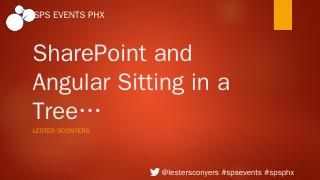 SharePoint and AngularJS.pptx - SharePoint Sa...