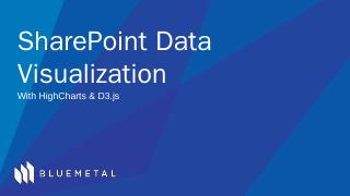 SharePoint Data Visualization with HighCharts...