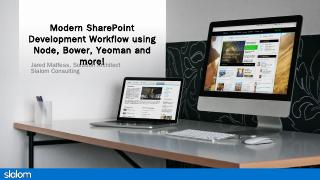 SharePoint Modern Web Development - Jared Mat...