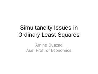 Simultaneity Issues in Ordinary Least Squares...