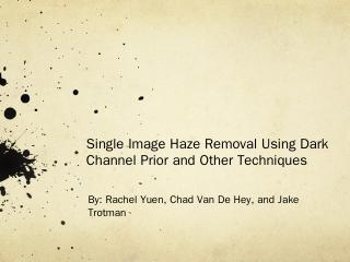 Single Image Haze Removal Using Dark Channel ...
