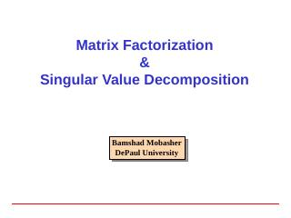 Singular Value Decomposition - DePaul University