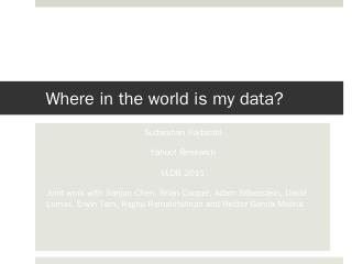 Where in the world is my data?