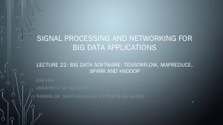 Signal processing and networking for big data...