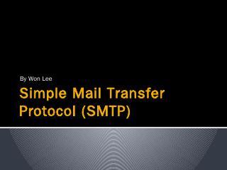 SMTP.pptx - Information Services & Technology