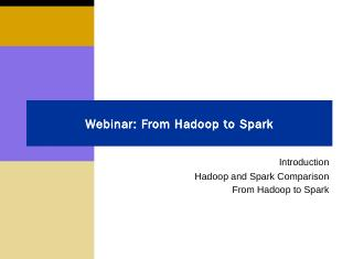 Spark & Hadoop - Synerzip