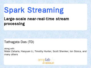 Spark Streaming - AMP Camp - UC Berkeley