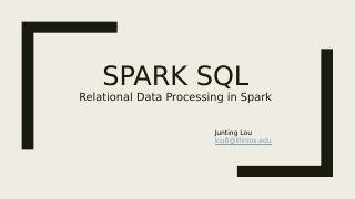 spark-sql:Relational Data Processing in Spark