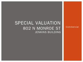 Special valuation 327 W. Waverly Place