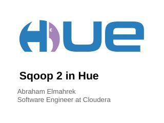 Sqoop 2 in Hue - Apache Software Foundation