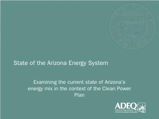 State of Arizona's Energy System - Arizona De...