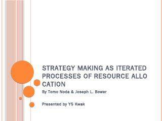 Strategy Making as iterated Processes of reso...