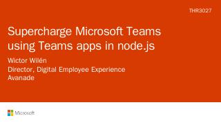 Supercharge Microsoft Teams using Teams apps ...