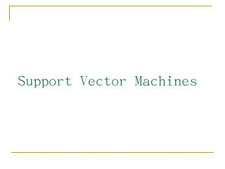Support Vector Machines - Center for Machine ...