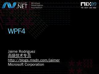 T39F: WPF4 - Microsoft Download Center