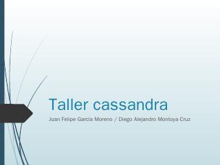 Taller cassandra