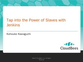 Tap into the Power of Slaves with Jenkins