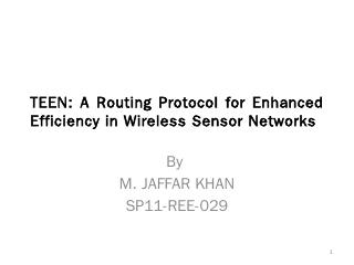 TEEN: A Routing Protocol for Enhanced Efficie...