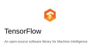 TensorFlow An open-source software library fo...