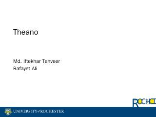 Theano - Rochester CS