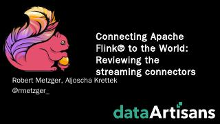 The Apache Kafka Connector - Flink Forward