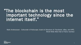 The blockchain is the most important technolo...