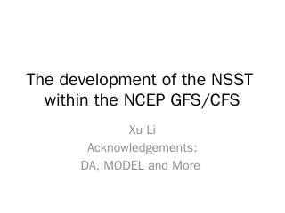 The development of the NSST within the NCEP G...