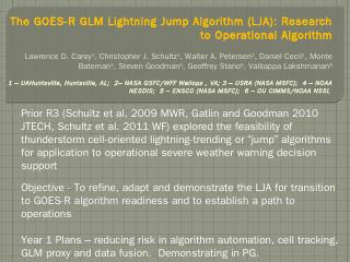 The GOES-R GLM Lightning Jump Algorithm (LJA)...