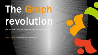 The Graph revolution - WordPress.com