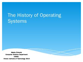 The History of Operating System - Computer Sc...