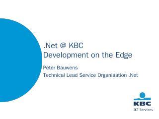 The KBC.Net Software Factory