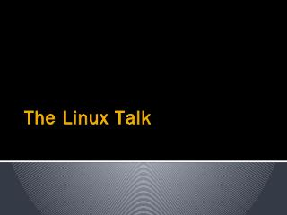 The Linux Talk