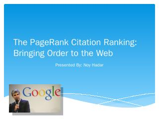 The PageRank Citation Ranking: Bringing Order...