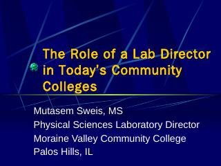 The Role of a Lab Director in Todays Communit...
