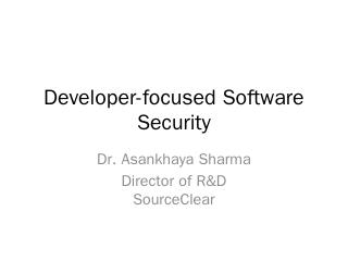 The State of Open-Source Security - Asankhaya...