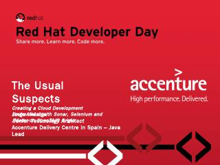 The Usual Suspects - Red Hat Developer Day - ...