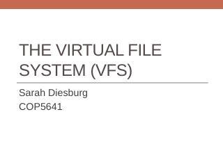 The virtual file system (VFS) - cs.uni.edu