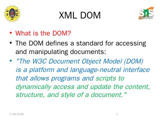 The W3C Document Object Model (DOM) is a ... ...